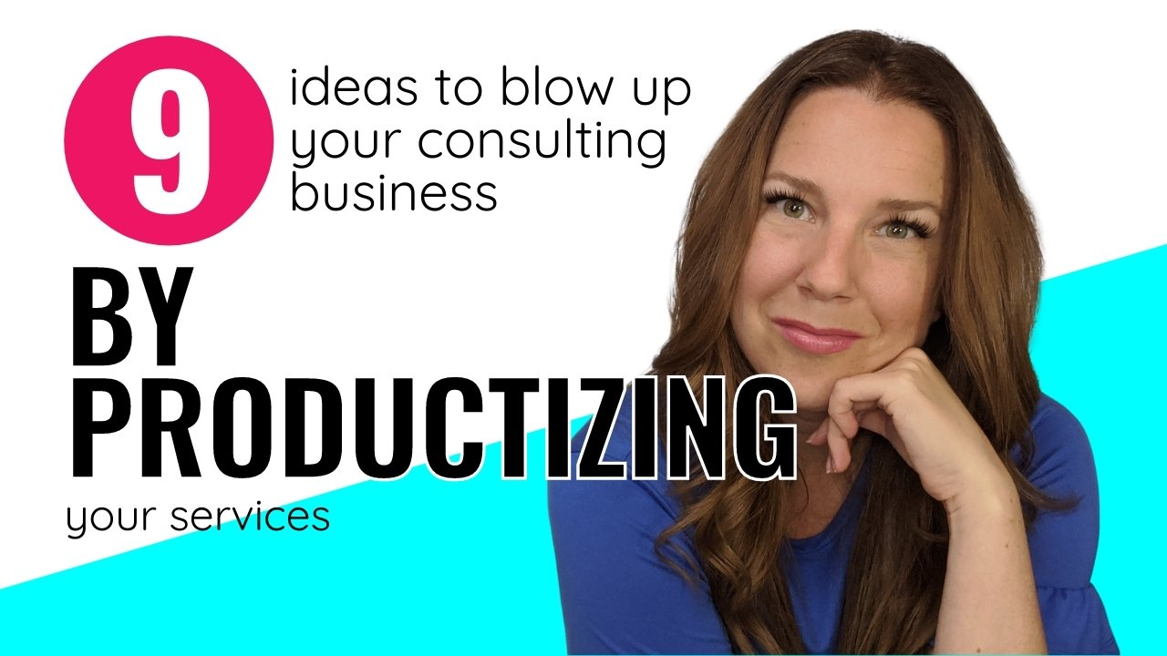 Blow up your consulting business by productizing your services